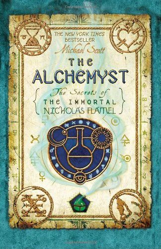 The Alchemyst: The Secrets of the Immortal Nicholas Flamel, Michael Scott