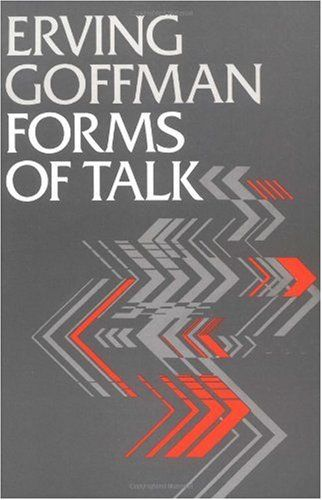 Forms of Talk, Erving Goffman