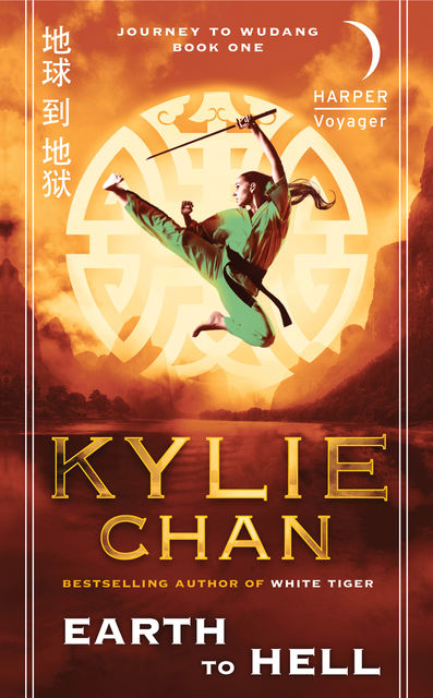 Earth to Hell (Journey to Wudang, Book 1), Kylie Chan