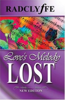 Love's Melody Lost, Radclyffe