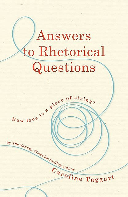 Answers to Rhetorical Questions, Caroline Taggart
