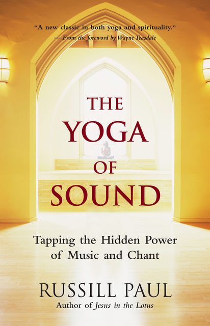 The Yoga of Sound, Russill Paul