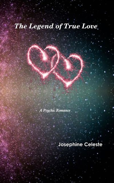 The Legend of True Love, Josephine Celeste