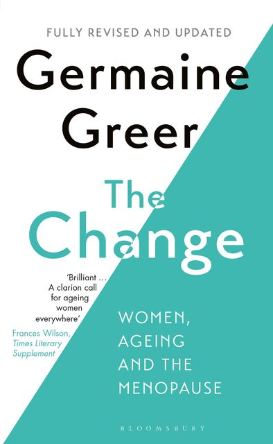 The Change, Germaine Greer
