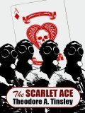 The Scarlet Ace, Theodore A.Tinsley