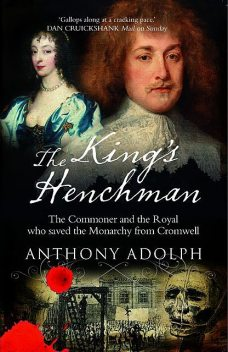 The King's Henchman, Anthony Adolph