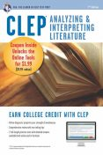 CLEP Analyzing & Interpreting Literature Book + Online, Editors of REA