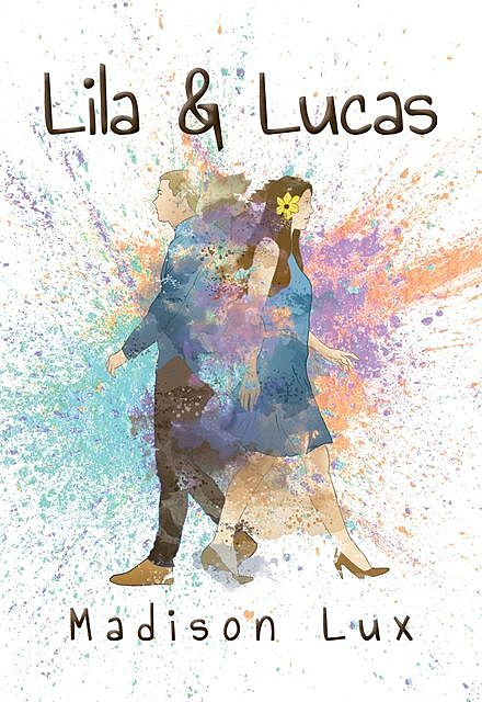 Lila and Lucas, Madison D Lux