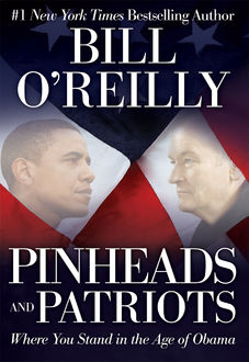 Pinheads and Patriots, Bill O'Reilly