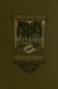 Concerning Sally, William John Hopkins