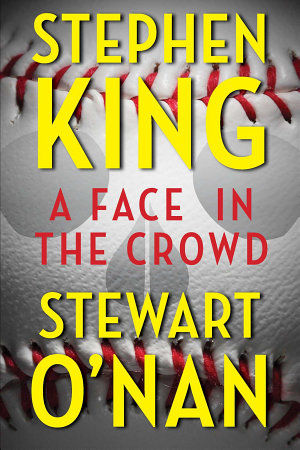 A Face in the Crowd, Stephen King
