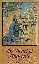 The Heart of Pinocchio: New Adventures of the Celebrated Little Puppet, Collodi Nipote