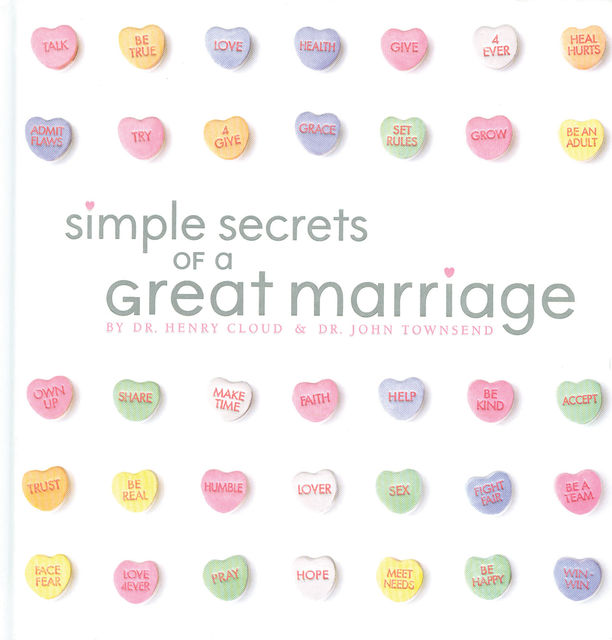 Simple Secrets of a Great Marriage, Henry Cloud, John Townsend