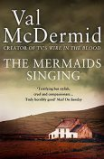 The Mermaids Singing, Val McDermid