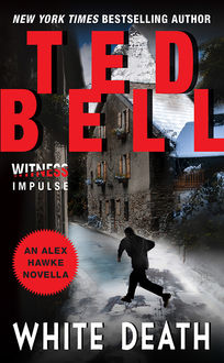 White Death, Ted Bell