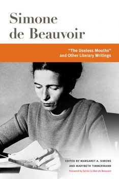 """""""The Useless Mouths"""" and Other Literary Writings, Simone de Beauvoir"""