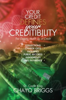 Your Credit Defines Your Creditability, Briggs Chayo