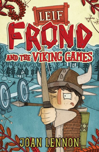 Leif Frond and the Viking Games, Joan Lennon