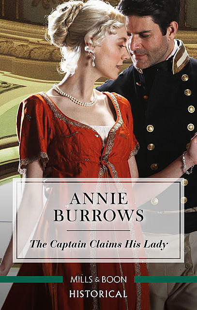 The Captain Claims His Lady, Annie Burrows