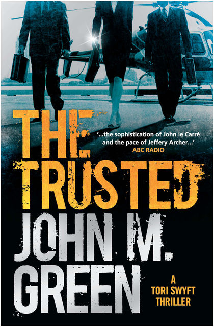 The Trusted, John M. Green