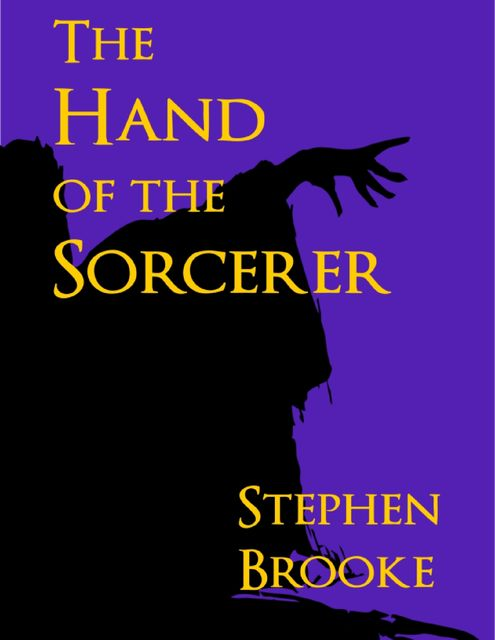 The Hand of the Sorcerer, Stephen Brooke