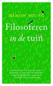 Filosoferen in de tuin, Damon Young