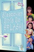 Sleepover Girls Go Splash! (The Sleepover Club, Book 38), Sue Mongredien