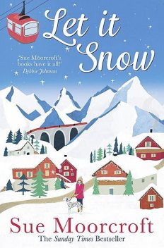 Let It Snow, Sue Moorcroft
