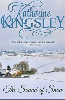 The Sound of Snow, Katherine Kingsley