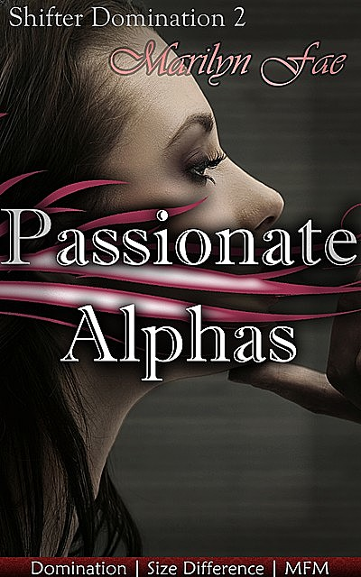 Passionate Alphas, Marilyn Fae