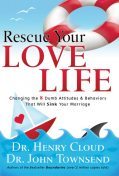 Rescue Your Love Life, Henry Cloud, John Townsend