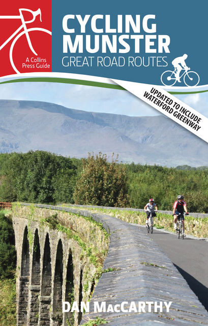 Cycling Munster: Great Road Routes, Dan MacCarthy