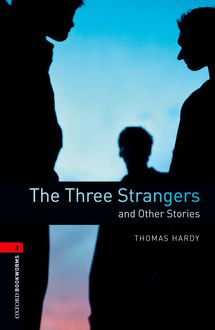 The Three Strangers and Other Stories, Thomas Hardy, Clare West