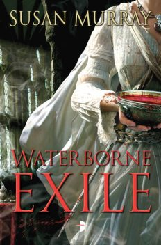 The Waterborne Exile, Susan Murray