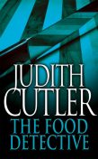 The Food Detective, Judith Cutler