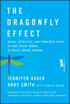 The Dragonfly Effect, Andy Smith, Jennifer Aaker