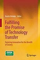 Fulfilling the Promise of Technology Transfer, Koichi Hishida