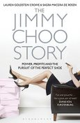 The Jimmy Choo Story, Lauren Goldstein Crowe, Sagra Maceira de Rosen