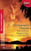 The Spaniard's Pleasure, Lucy Monroe, Margaret Mayo, Kim Lawrence