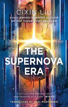 The Supernova Era, Cixin Liu