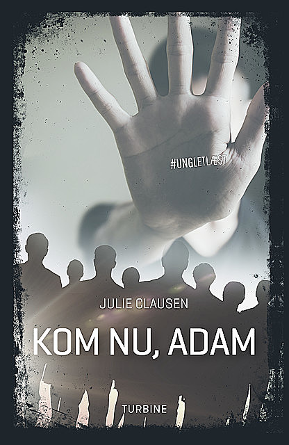 Kom nu, Adam, Julie Clausen