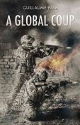 A Global Coup, Guillaume Faye