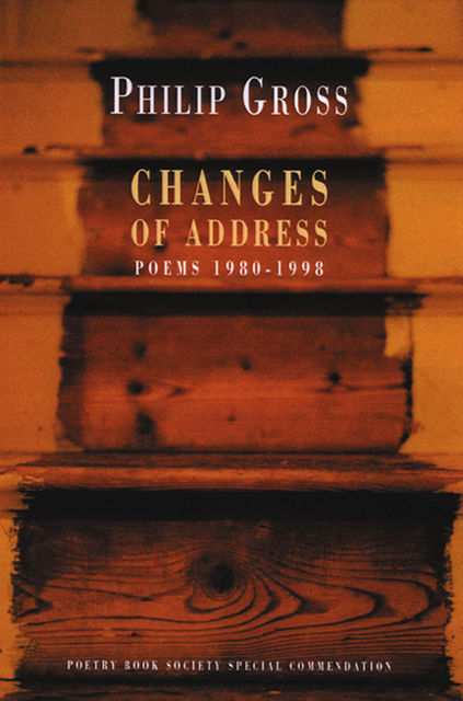 Changes of Address, Philip Gross