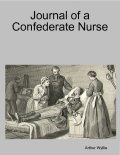 Journal of a Confederate Nurse, Arthur Wyllie