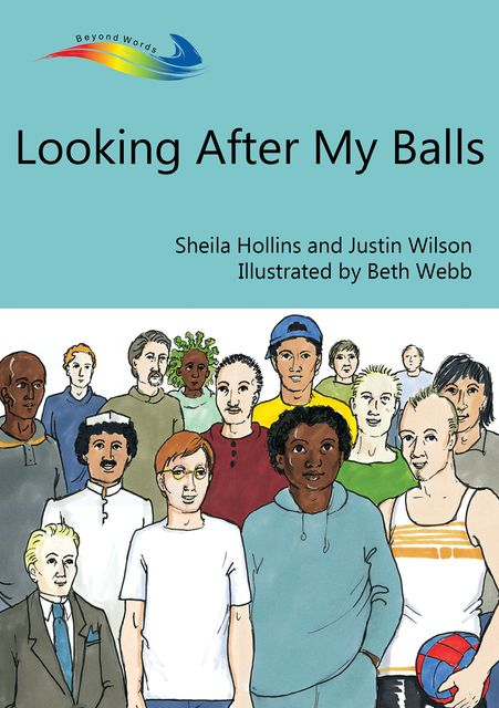Looking After My Balls, Sheila Hollins, Justin Wilson