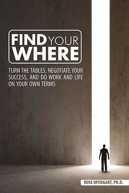 Find Your Where, Rose Opengart