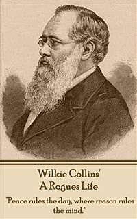 A Rogue's Life, Wilkie Collins