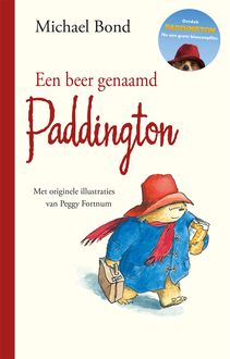 Een beer genaamd Paddington, Michael Bond