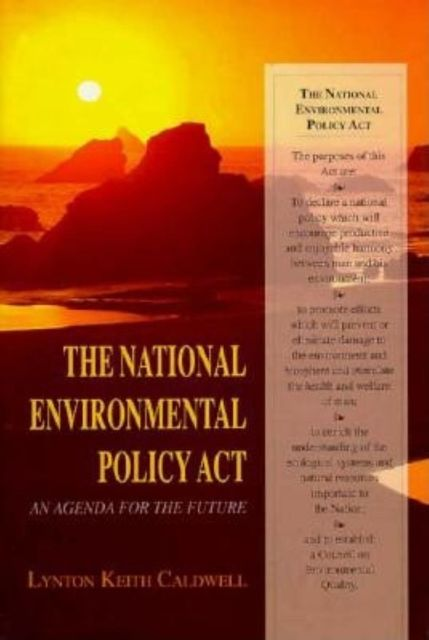The National Environmental Policy Act, Lynton Keith Caldwell