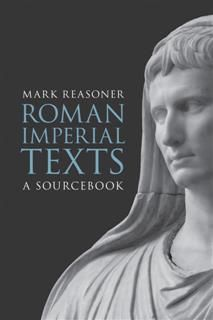 Roman Imperial Texts, Mark Reasoner